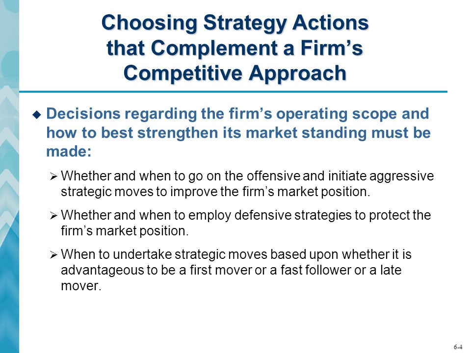 Choosing Strategy Actions that Complement a Firm's Competitive Approach