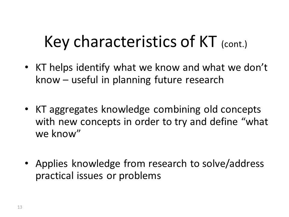Key characteristics of KT (cont.)