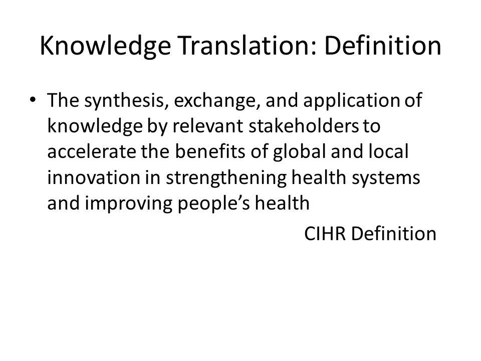 Knowledge Translation: Definition