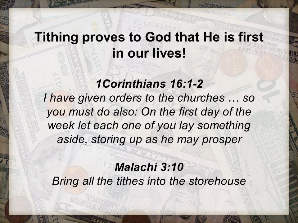Tithing proves to God that He is first in our lives!