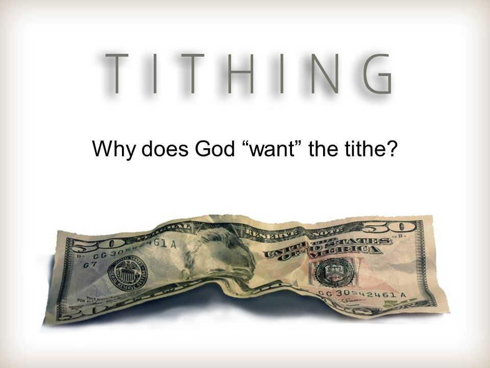 Why does God want the tithe