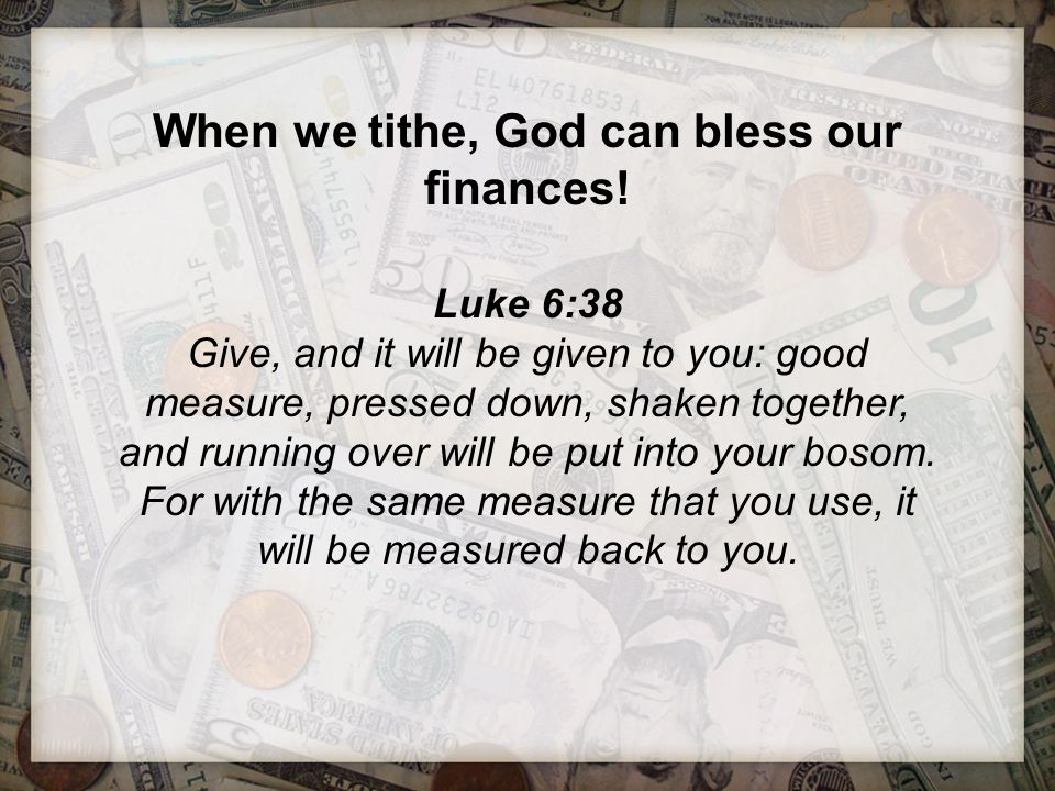 When we tithe, God can bless our finances!