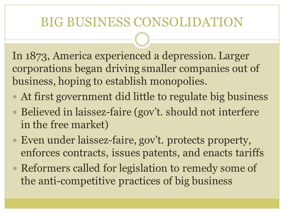 BIG BUSINESS CONSOLIDATION