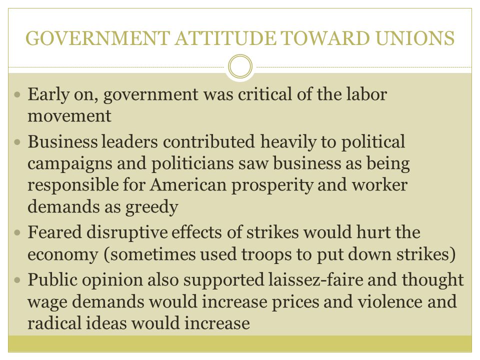 GOVERNMENT ATTITUDE TOWARD UNIONS