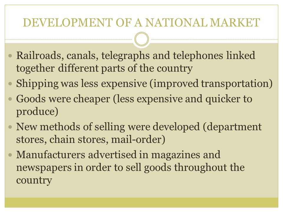 DEVELOPMENT OF A NATIONAL MARKET