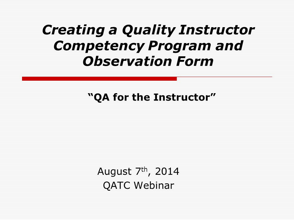 Creating a Quality Instructor Competency Program and Observation Form