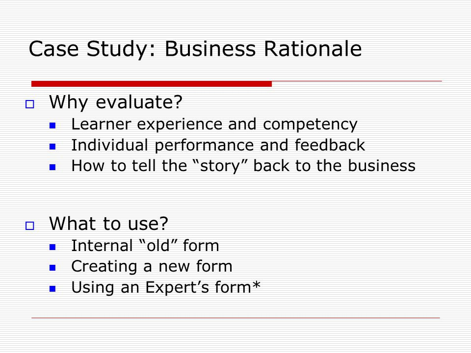 Case Study: Business Rationale