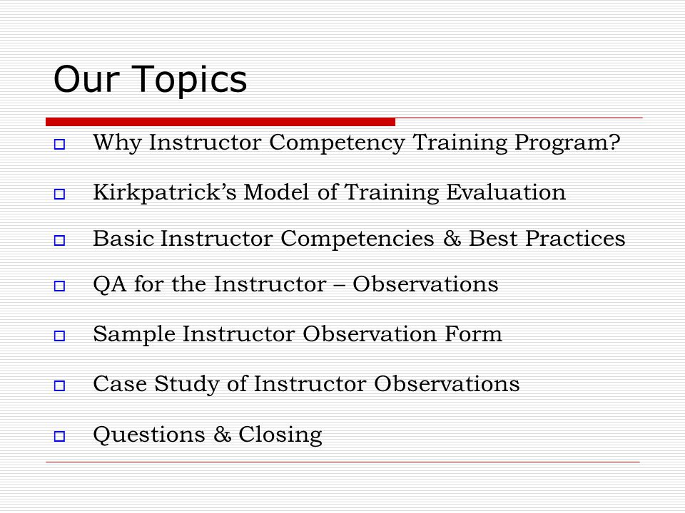 Creating A Quality Instructor Competency Program And Observation