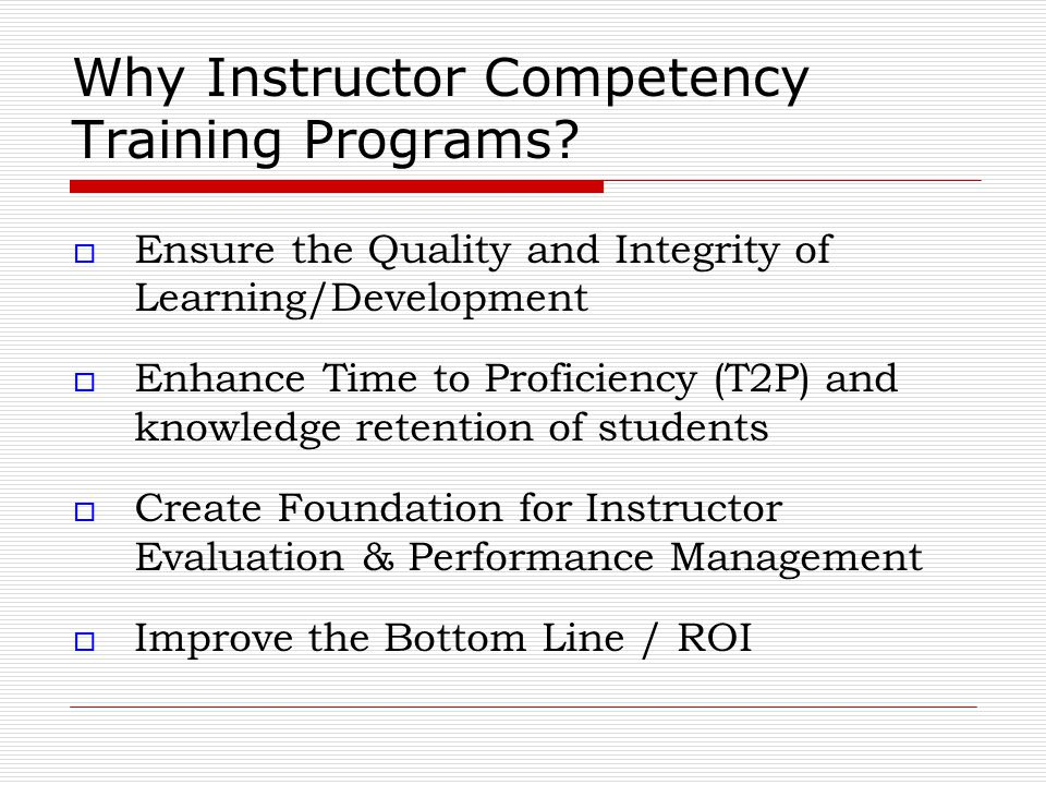Why Instructor Competency Training Programs