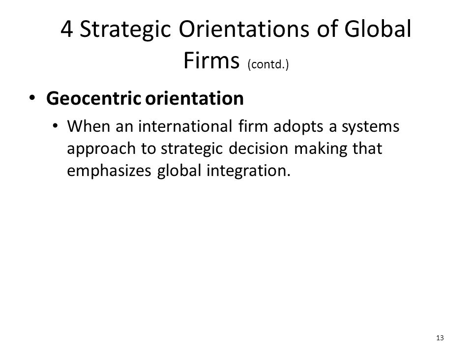 4 Strategic Orientations of Global Firms (contd.)