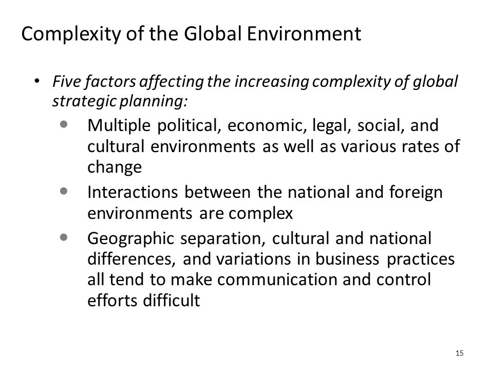 Complexity of the Global Environment