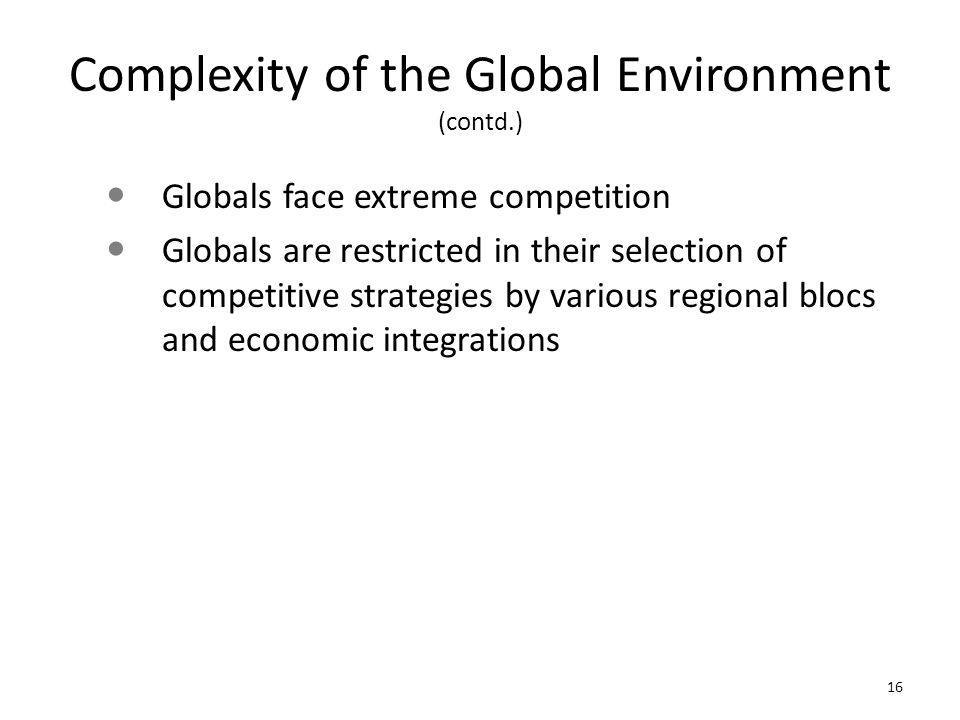 Complexity of the Global Environment (contd.)