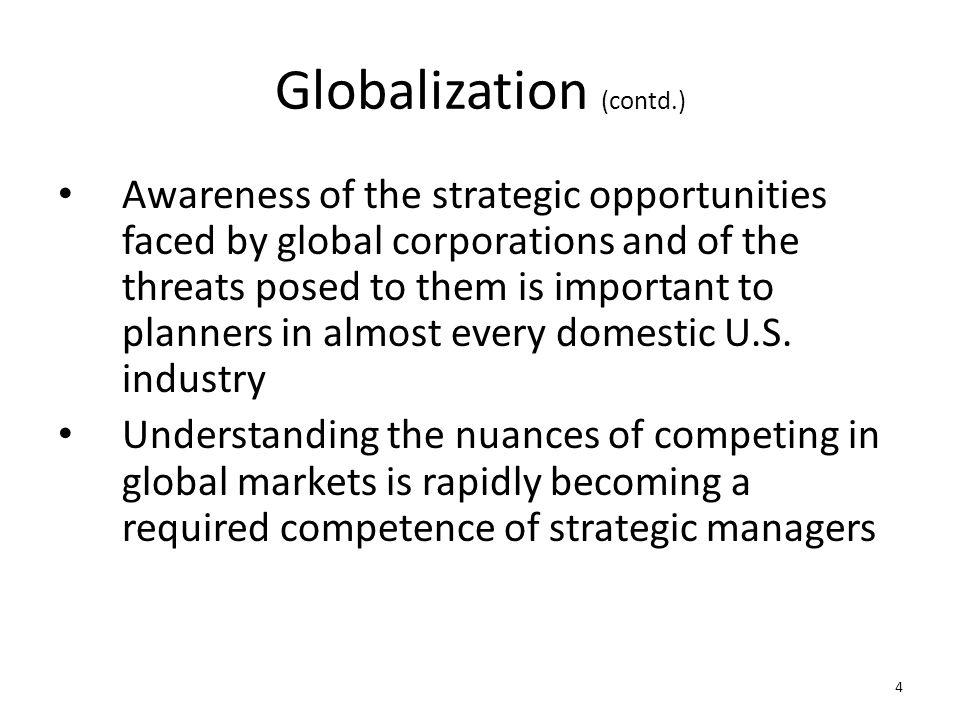 Globalization (contd.)