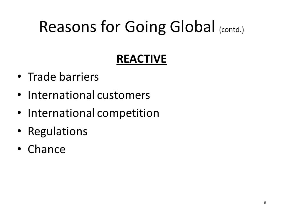 Reasons for Going Global (contd.)