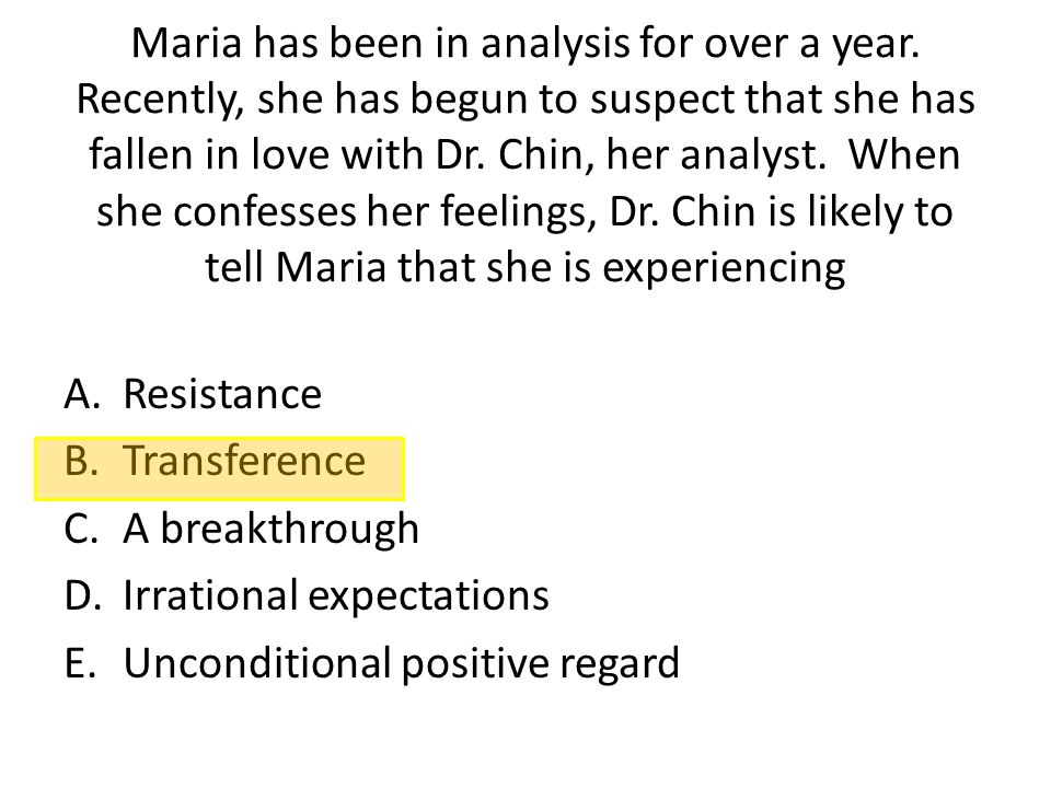 Maria has been in analysis for over a year
