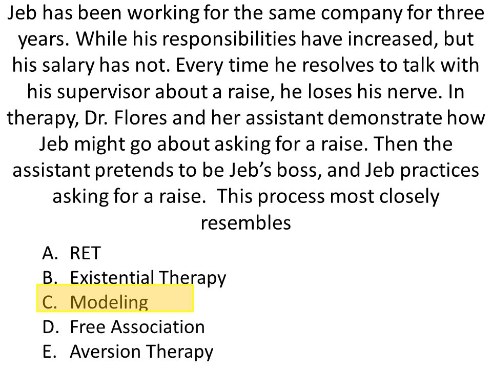 Jeb has been working for the same company for three years