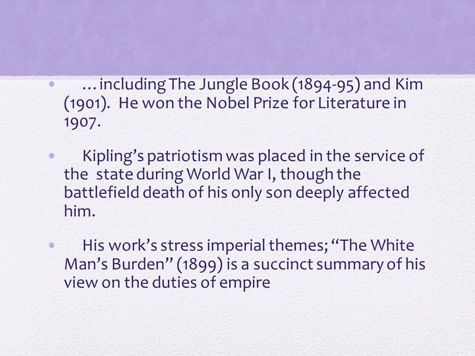 …including The Jungle Book (1894-95) and Kim (1901)