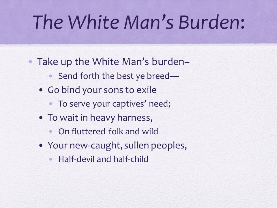 The White Man's Burden: