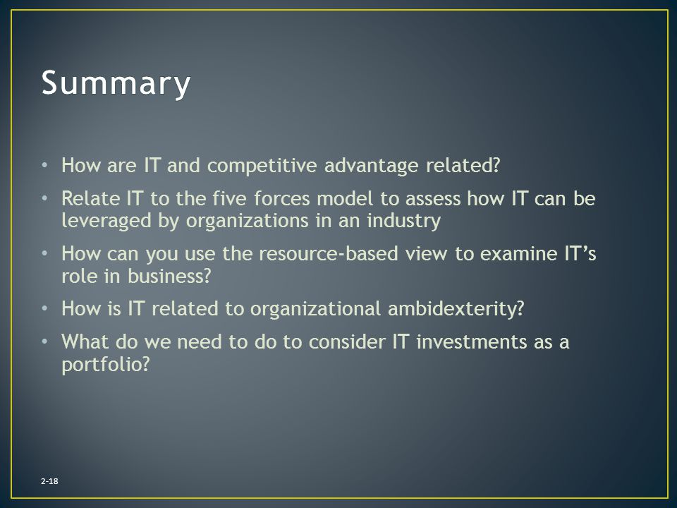 Summary How are IT and competitive advantage related