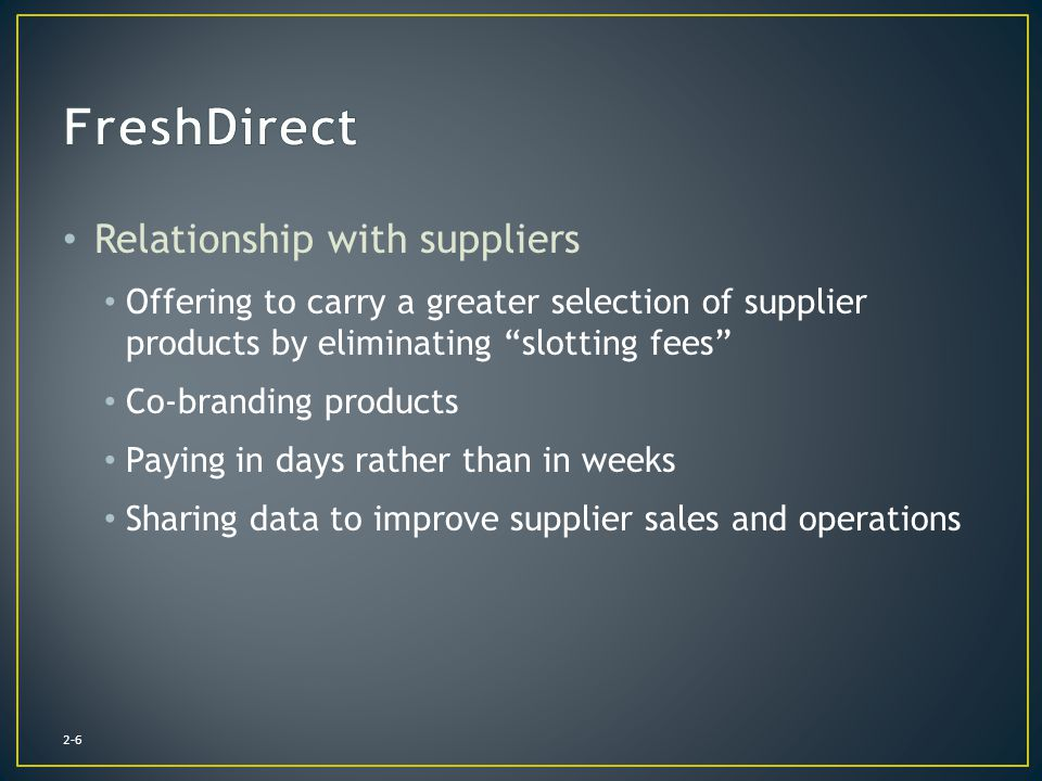 FreshDirect Relationship with suppliers