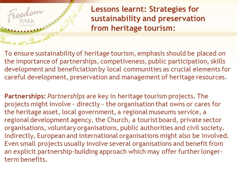 Lessons learnt: Strategies for sustainability and preservation from heritage tourism: