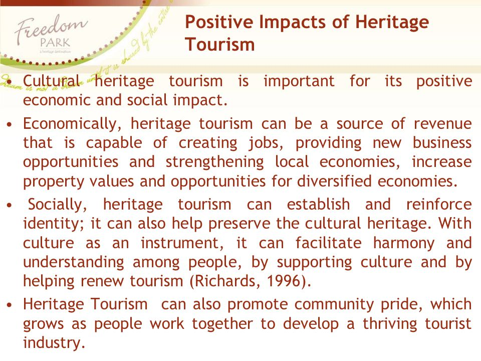 Positive Impacts of Heritage Tourism