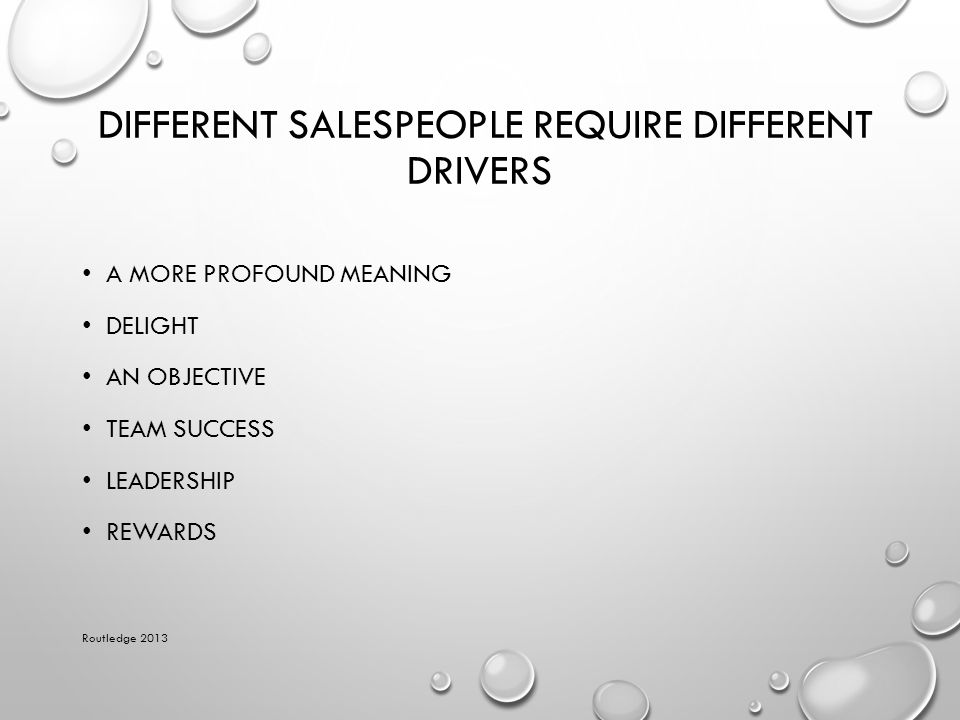 Different Salespeople Require Different Drivers