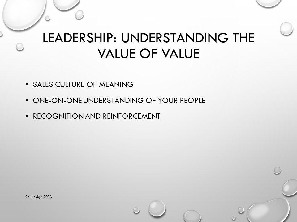 Leadership: Understanding the Value of Value