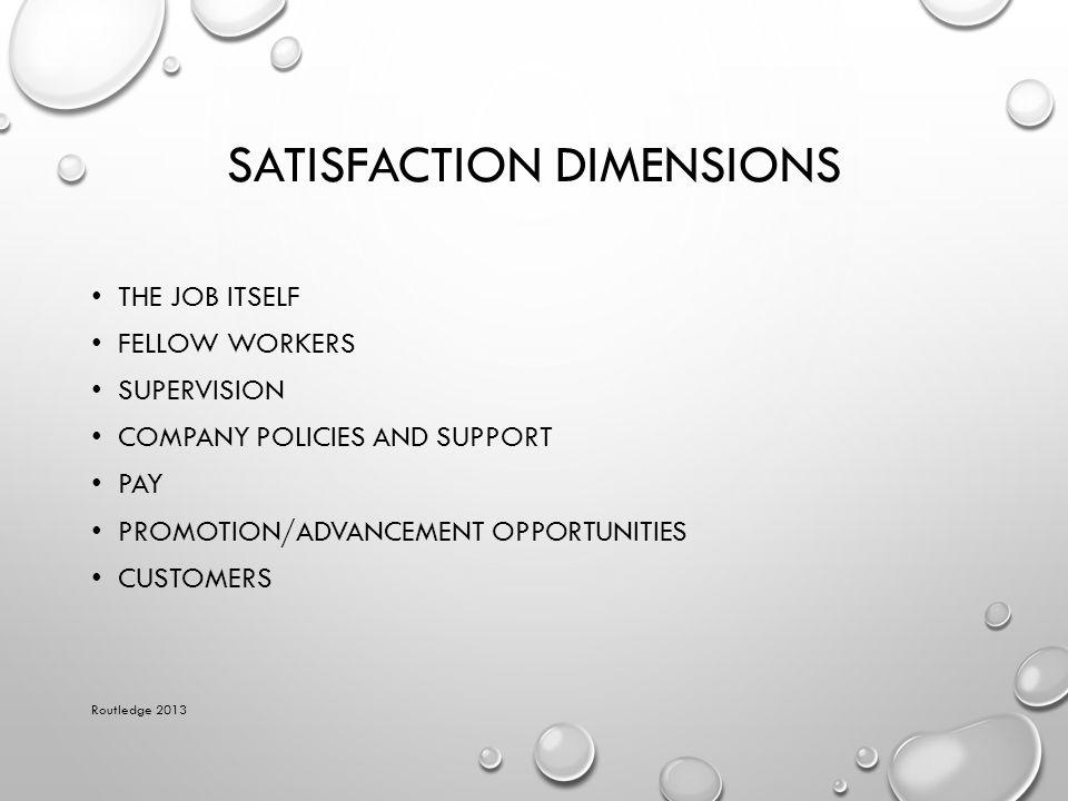 Satisfaction Dimensions