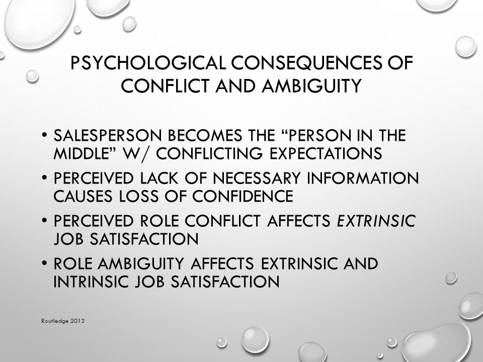 Psychological Consequences of Conflict and Ambiguity
