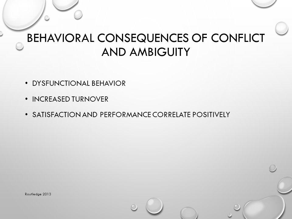 Behavioral Consequences of Conflict and Ambiguity