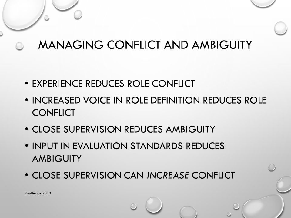 Managing Conflict and Ambiguity