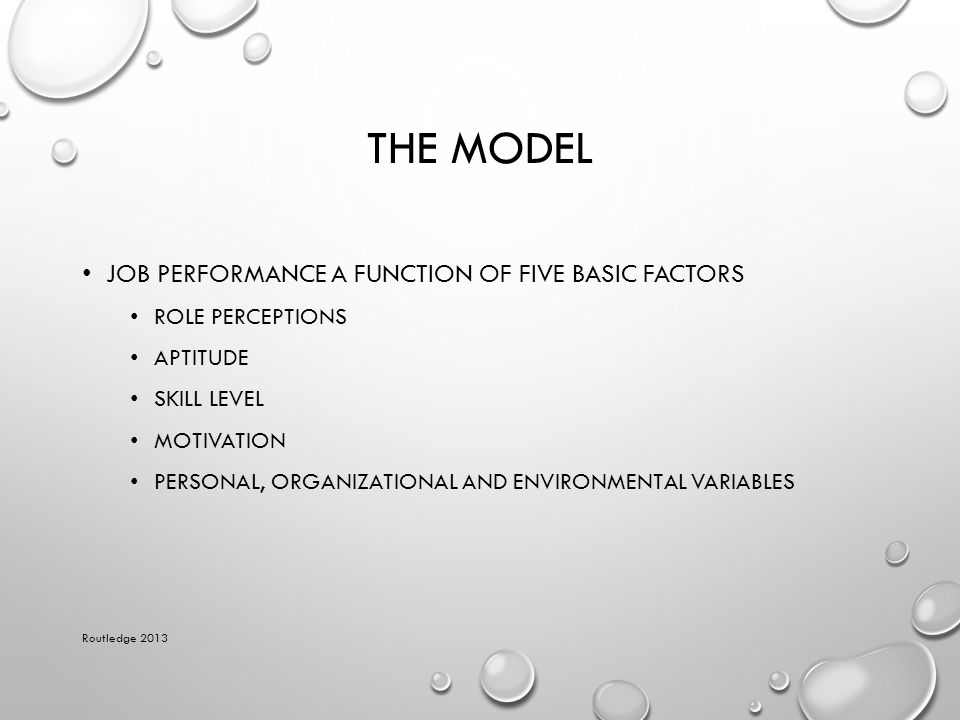 The Model Job performance a function of five basic factors
