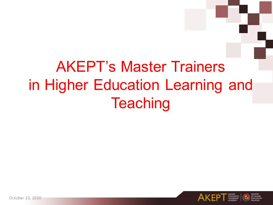 AKEPT's Master Trainers in Higher Education Learning and Teaching