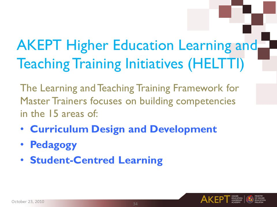 AKEPT Higher Education Learning and Teaching Training Initiatives (HELTTI)