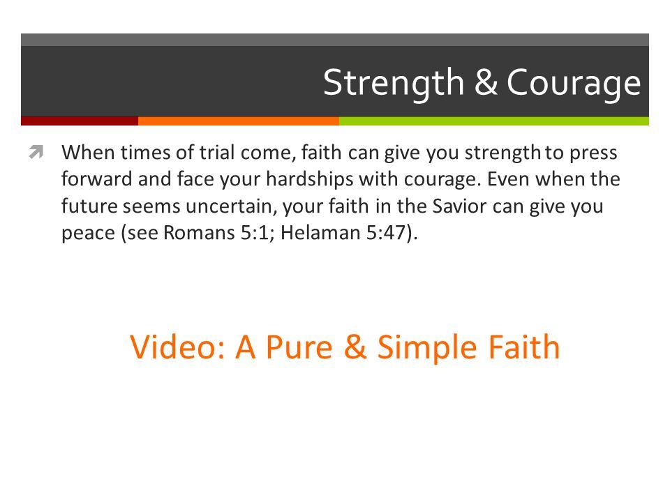 Video: A Pure & Simple Faith