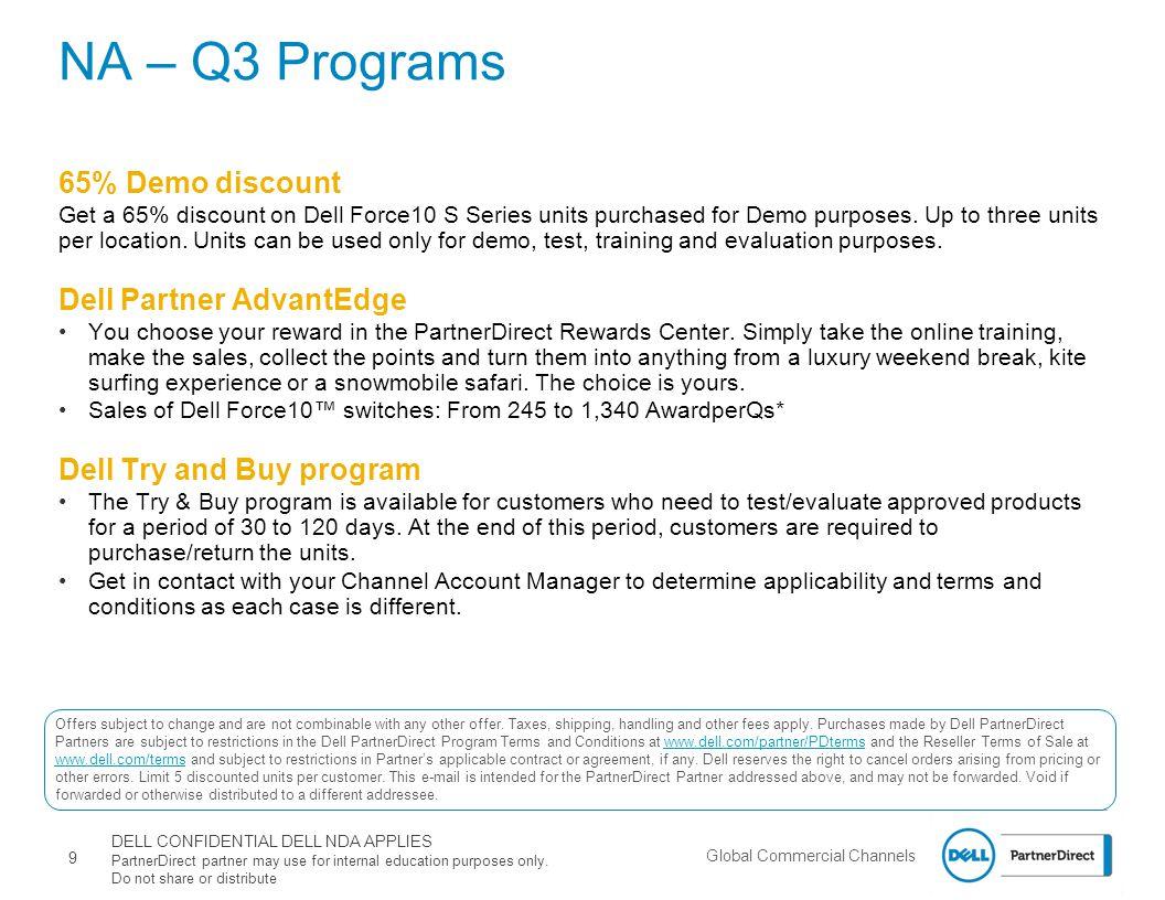 NA – Q3 Programs 65% Demo discount Dell Partner AdvantEdge