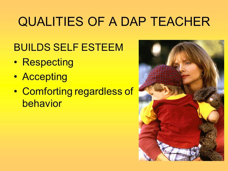 QUALITIES OF A DAP TEACHER