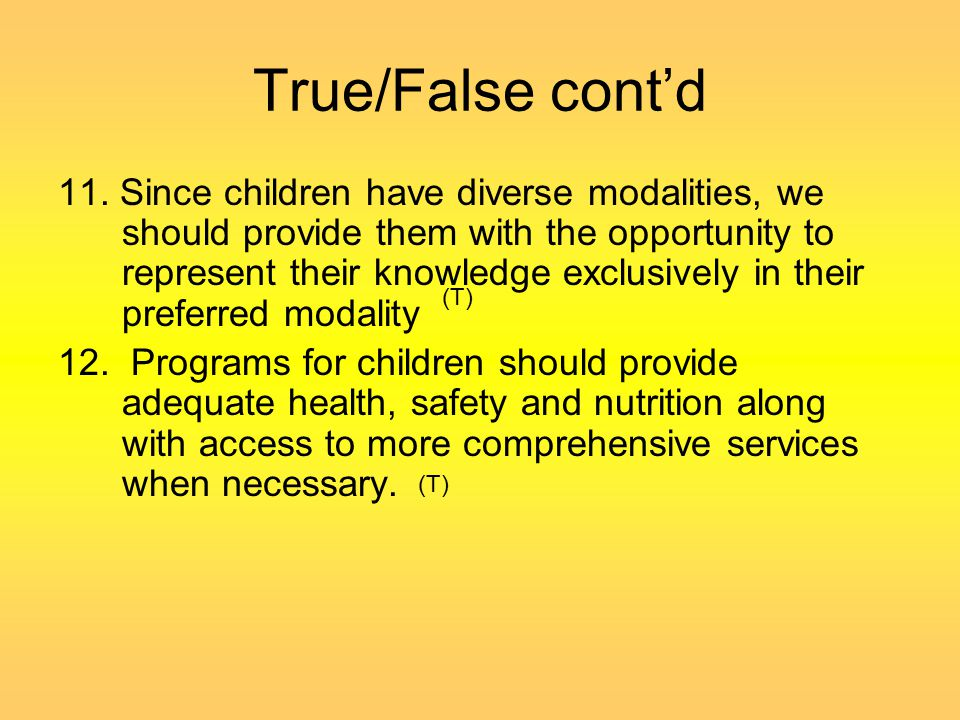 True/False cont'd