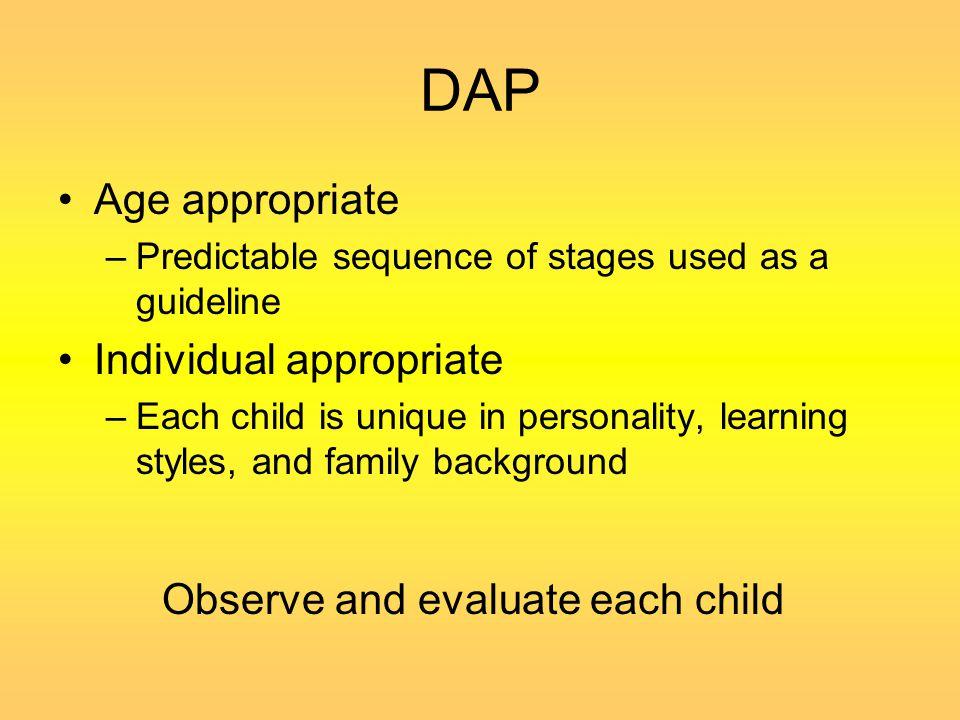 DAP Age appropriate Individual appropriate