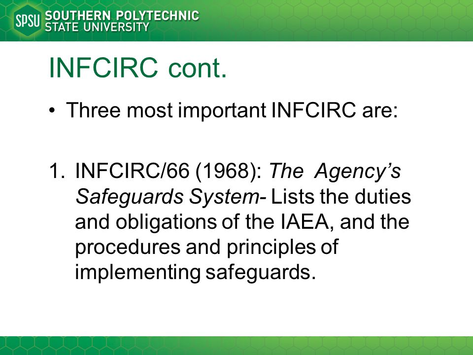 INFCIRC cont. Three most important INFCIRC are: