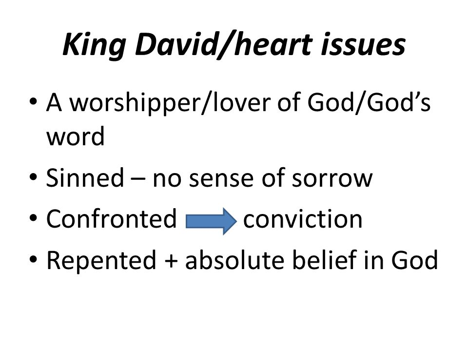 King David/heart issues