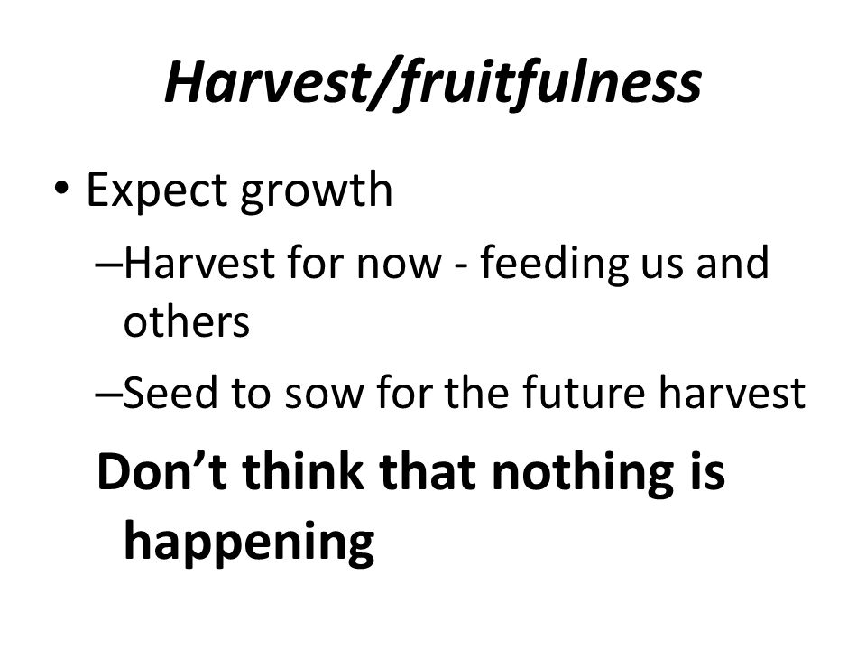 Harvest/fruitfulness