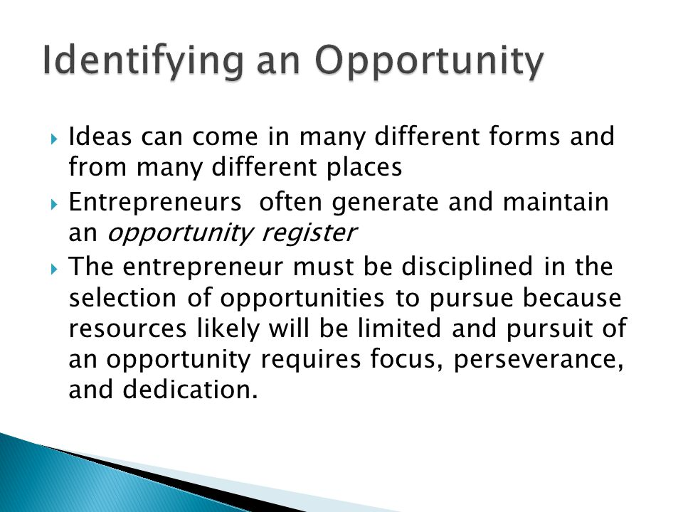 Identifying an Opportunity