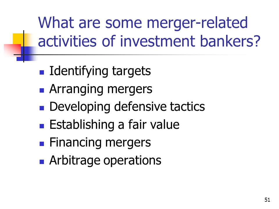 What are some merger-related activities of investment bankers