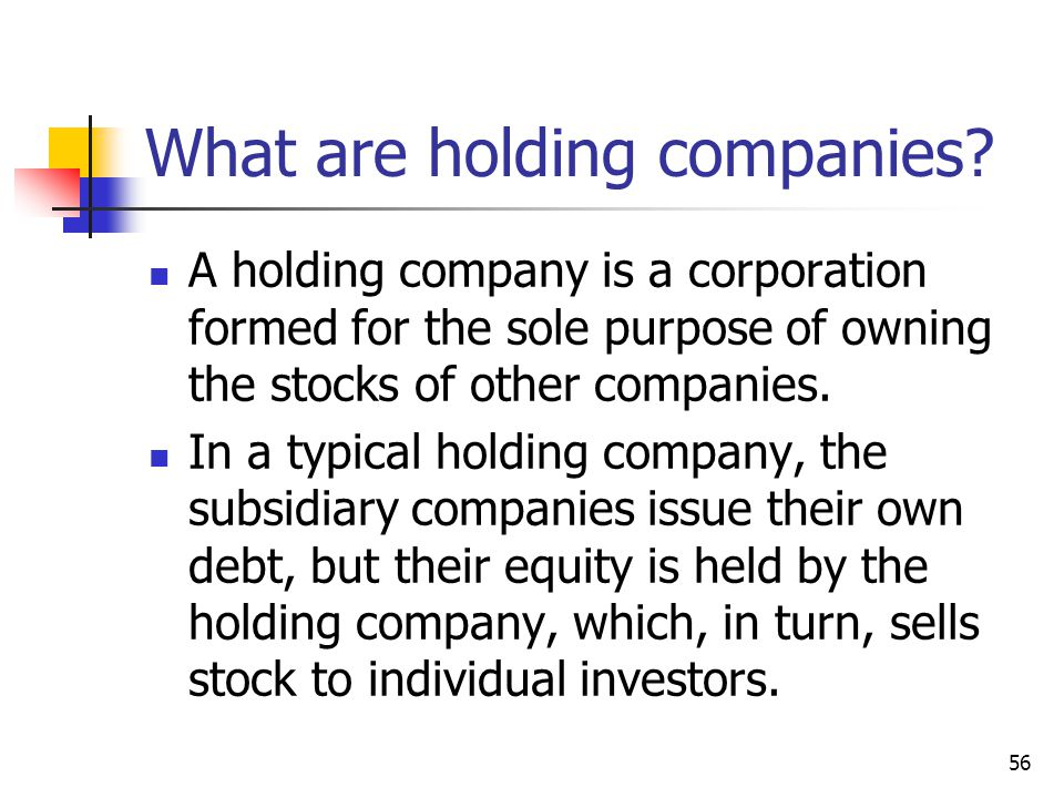 What are holding companies