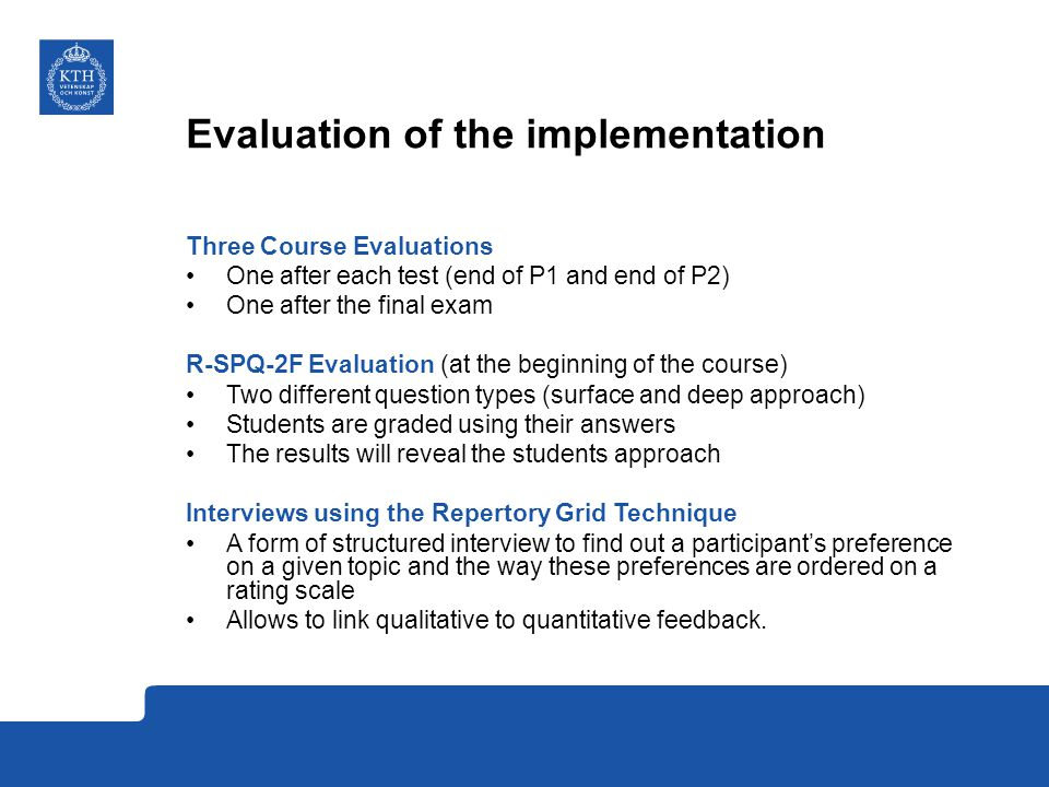 Evaluation of the implementation