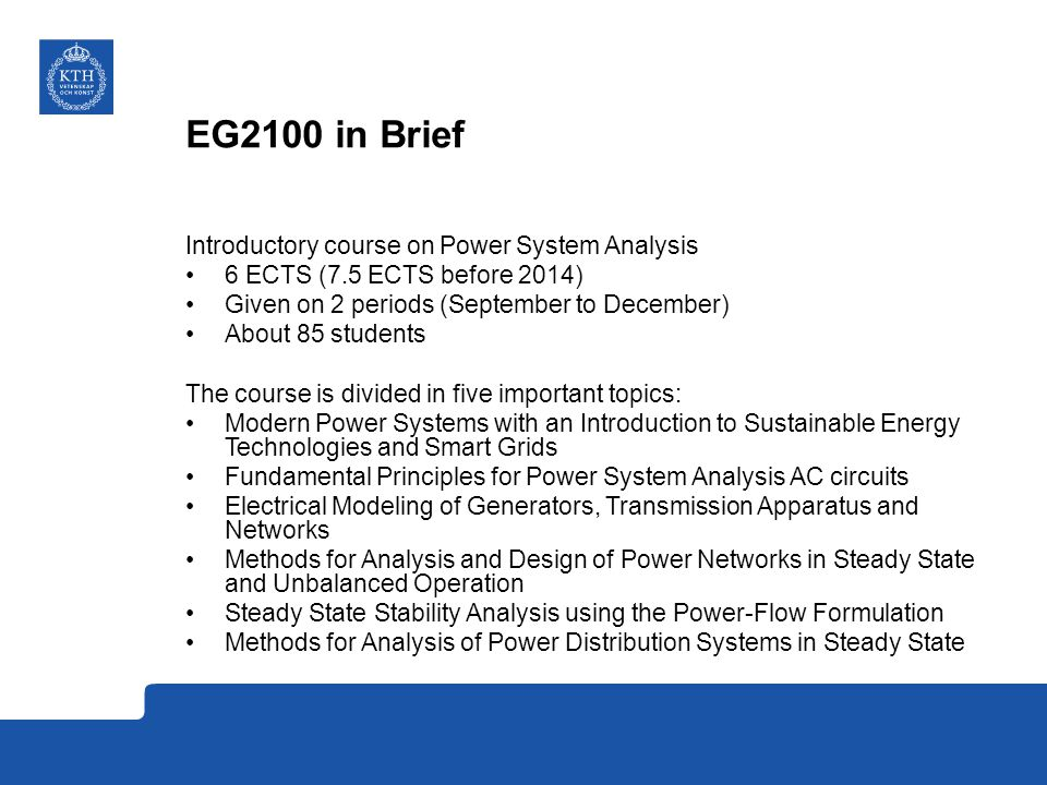 EG2100 in Brief Introductory course on Power System Analysis