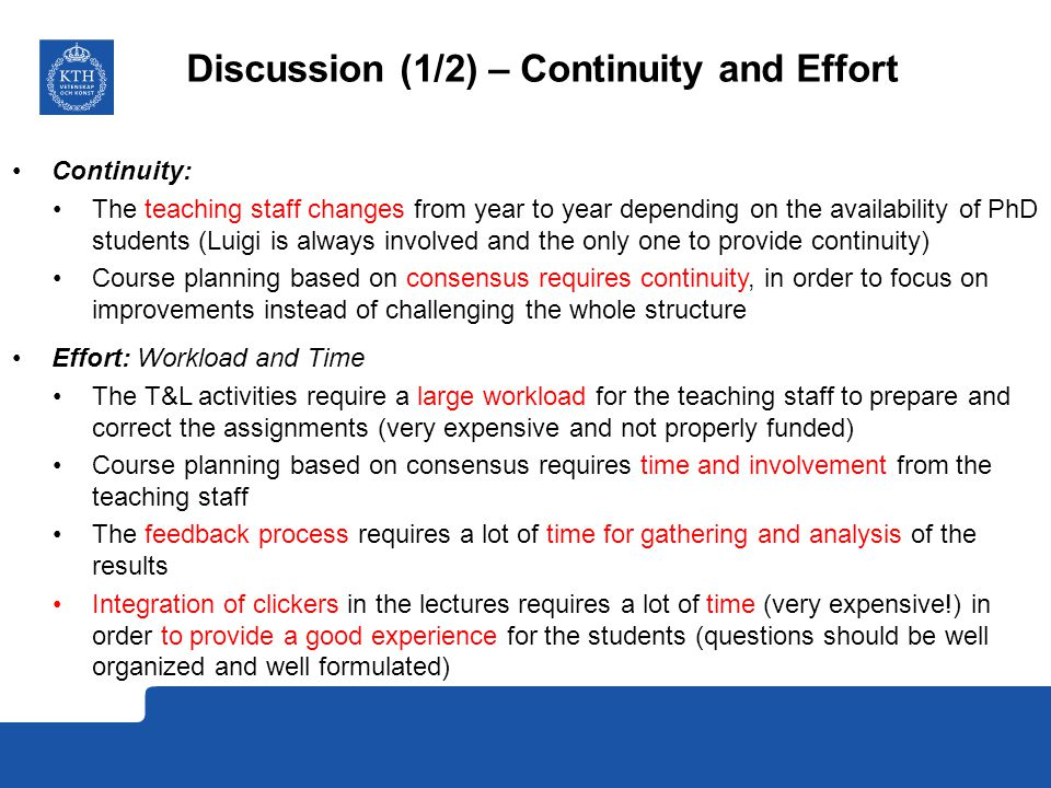 Discussion (1/2) – Continuity and Effort