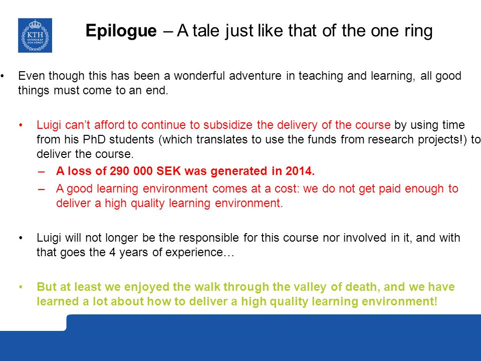 Epilogue – A tale just like that of the one ring